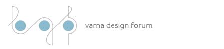 Варна Дизайн Форум | Varna Design Forum | Сдружение с нестопанска цел